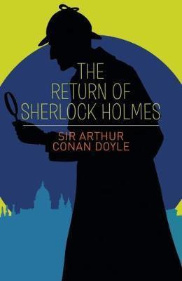 The Return Of Sherlock Holmes (Sir Arthur Conan Doyle)
