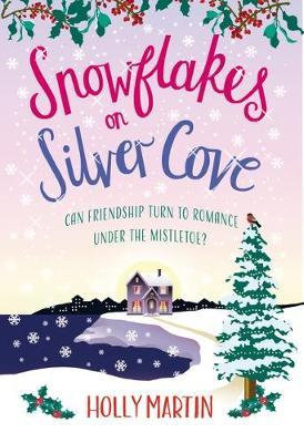 Snowflakes On Silver Cove (Holly Martin)