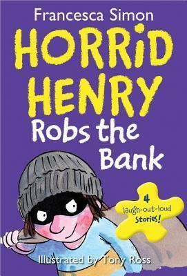 Horrid Henry Rob The Bank