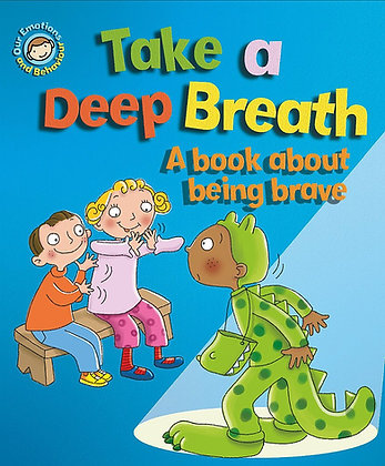 Take a Deep Breath - A Book About Being Brave