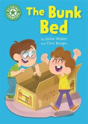 The Bunk Bed (Reading Champion Green 5)