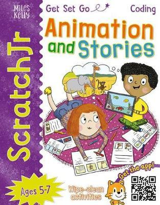 Get Set Go Coding: Animation And Stories (Scratch Jr)