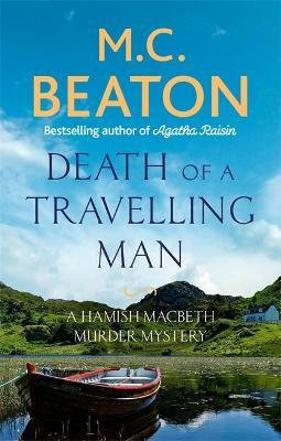 Death Of A Travelling Man (M C Beaton)