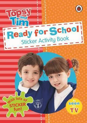 Topsy and Tim: Ready For School Sticker Activity Book