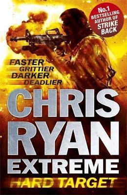 Chris Ryan Extreme: Hard Target (Chris Ryan)