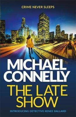 The Late Show (Michael Connelly)