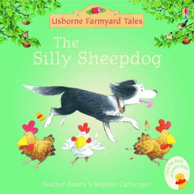 The Silly Sheepdog (Poppy And Sam)