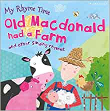 Old Macdonald had a Farm and Other Nursery Rhymes (My Rhyme Time)