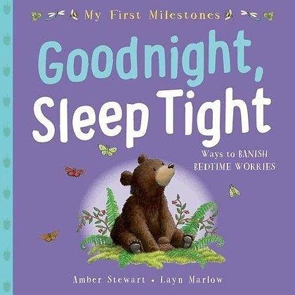 Goodnight, Sleep Tight - Ways to banish bedtime worries (My First Milestones)