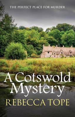A Cotswold Mystery (Rebecca Tope)