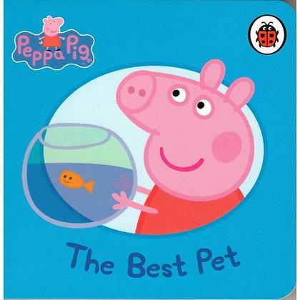 The Best Pet (A Peppa Pig Board Book)
