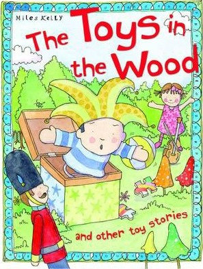 Toys In The Wood And Other Toy Stories