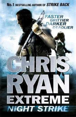 Chris Ryan Extreme: Night Strike (Chris Ryan)