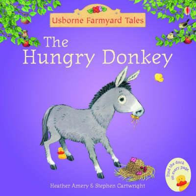 The Hungry Donkey (Poppy And Sam)