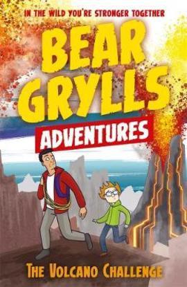 The Volcano Challenge (Bear Grylls Adventures)