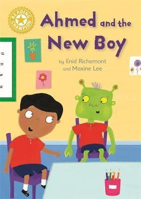 Ahmed And The New Boy (Reading Champion Yellow 3)