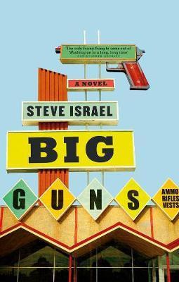 Big Guns (Steve Israel)