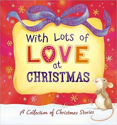 With Lots of Love At Christmas (Hardback)