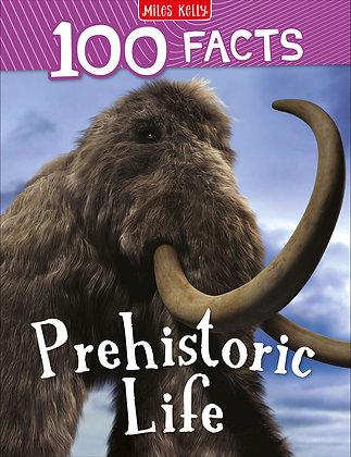 Prehistoric Life (100 Facts)