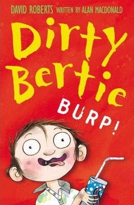 Dirty Bertie: Burp!