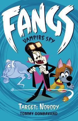 Fangs Vampire Spy: Target Nobody
