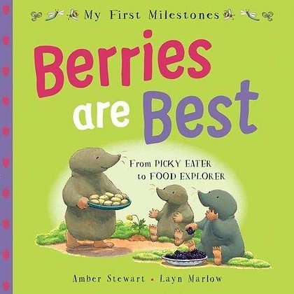 Berries Are Best - From picky eater to food explorer (My First MilIeston