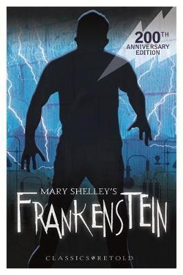 Classics Retold: Frankenstein