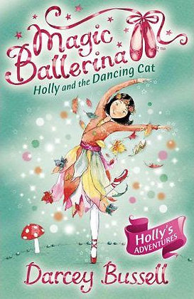 Magic Ballerina: Holly and the Dancing Cat