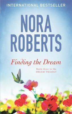 Finding The Dream (Nora Roberts)