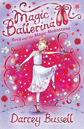 Magic Ballerina: Rosa and the Magic Moonstone