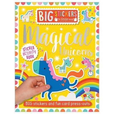 Big Stickers For Little Hands: Magical Unicorns (Sticker Activity Book)