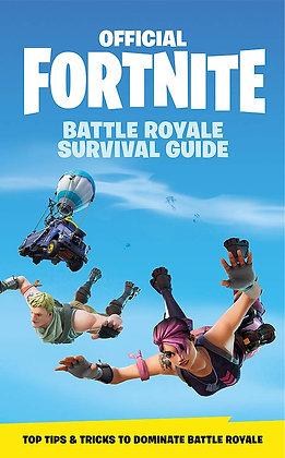 Official Fortnite: Battle Royale Survival Guide (Hardback)