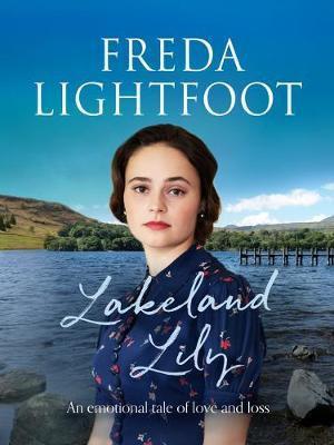 Lakeland Lily (Freda Lightfoot)