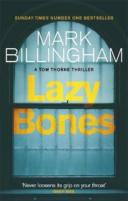Lazy Bones (Mark Billingham)