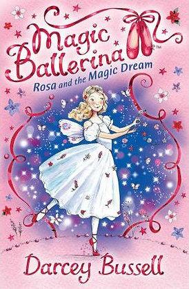Magic Ballerina: Rosa and the Magic Dream