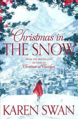 Christmas In The Snow (Karen Swan)