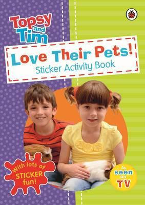 Topsy and Tim: Love Their Pets Sticker Activity Book