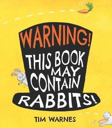 Warning! This Book May Contain Rabbits (Hardback)