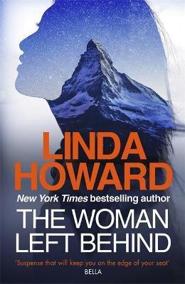 The Woman Left Behind (Linda Howard)