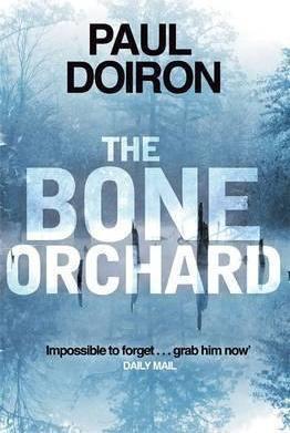 The Bone Orchard (Paul Doiron)