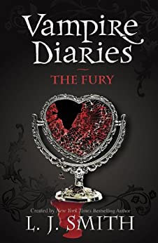 The Vampire Diaries: The Fury (L J Smith)