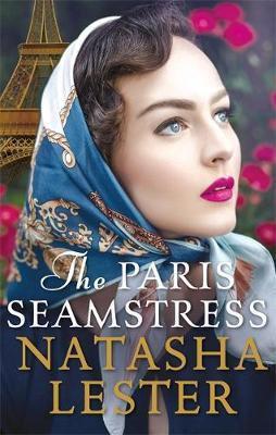 The Paris Seamstress (Natasha Lester)