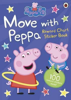 Peppa Pig Reward Chart Sticker Book: Move With Peppa