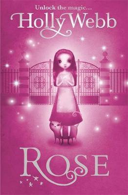 Rose And The Silver Ghost (Holly Webb)