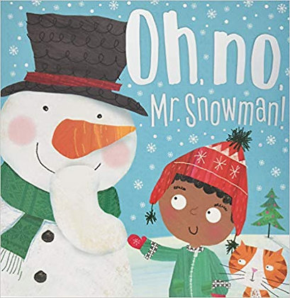 Oh No, Mr Snowman!