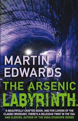 The Arsenic Labyrinth (Martin Edwards)