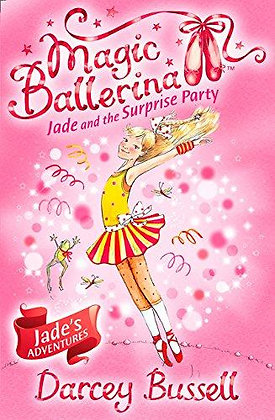 Magic Ballerina: Jade and the Surprise Party