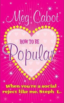 How To Be Popular (Meg Cabot)