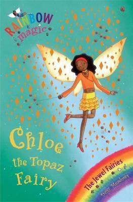 Rainbow Magic: Chloe The Topaz Fairy