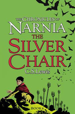 The Chronicles Of Narnia: The Silver Chair (C. S. Lewis)